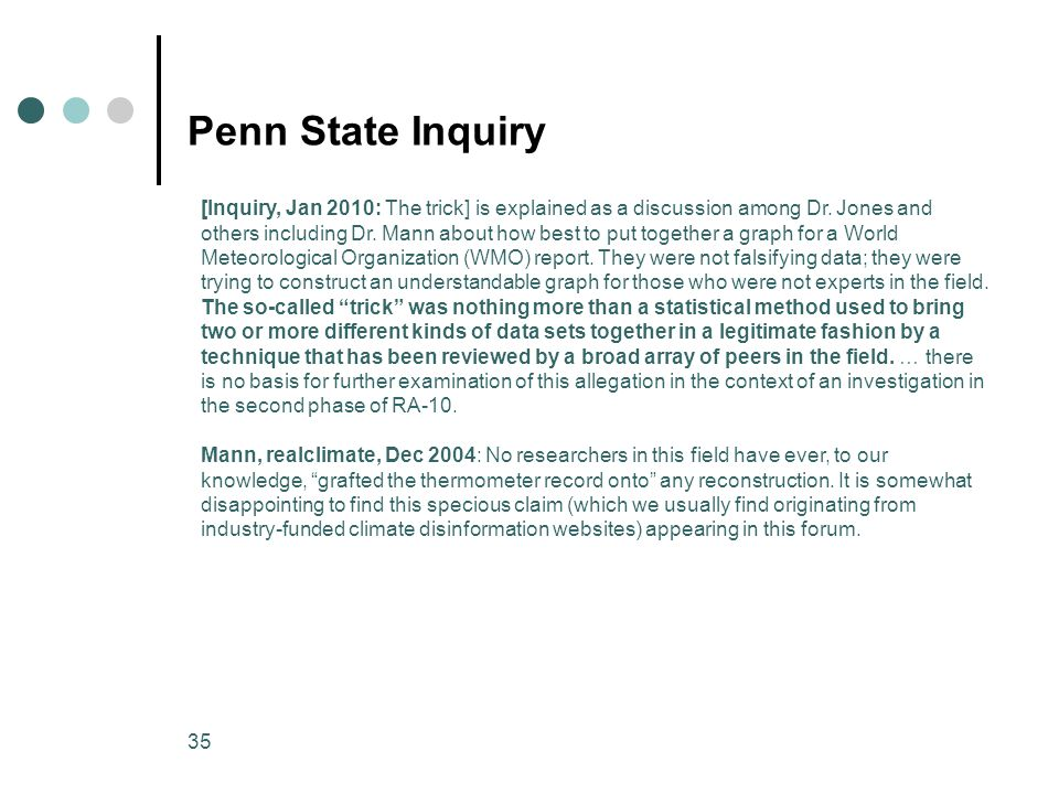 35 Penn State Inquiry [Inquiry, Jan 2010: The trick] is explained as a discussion among Dr.