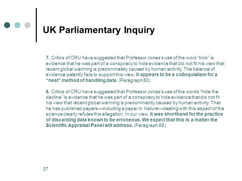 37 UK Parliamentary Inquiry 7.