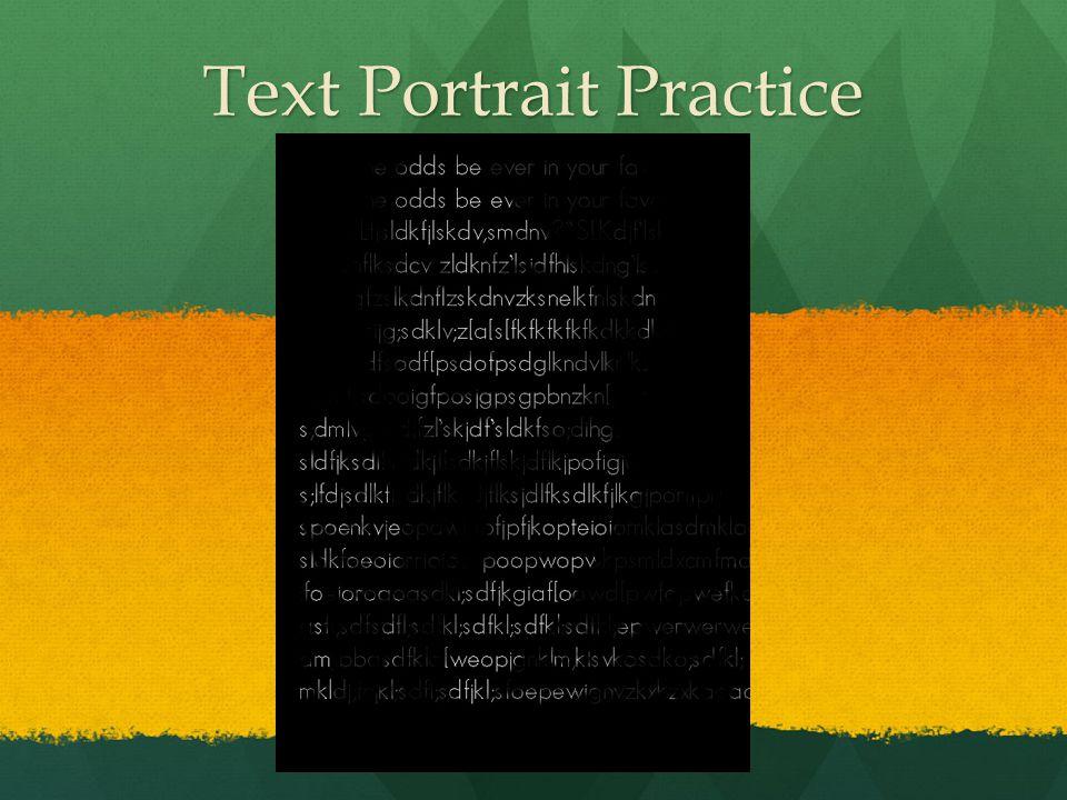 Text Portrait Practice