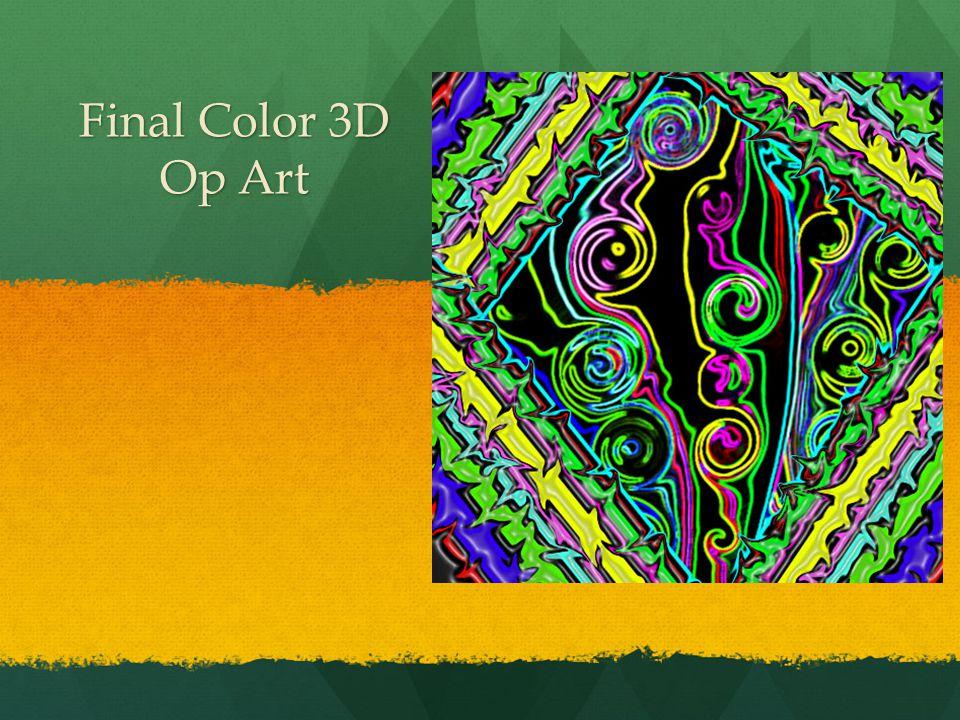 Final Color 3D Op Art