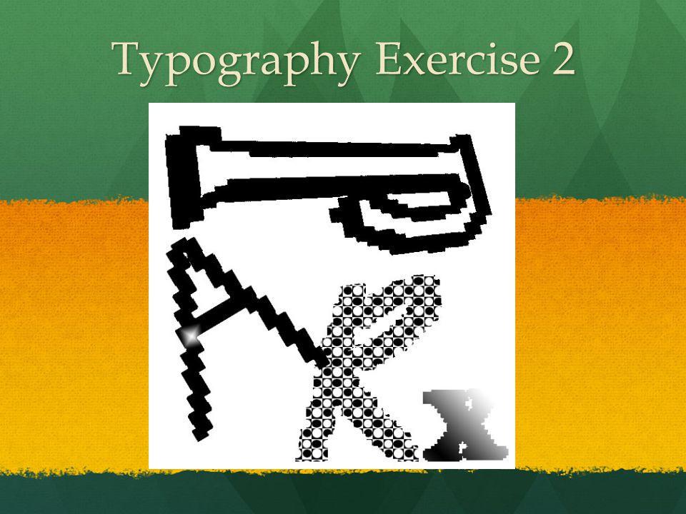 Typography Exercise 2