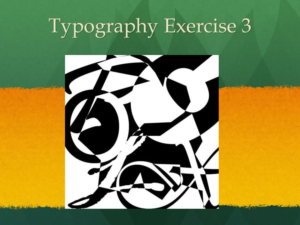Typography Exercise 3