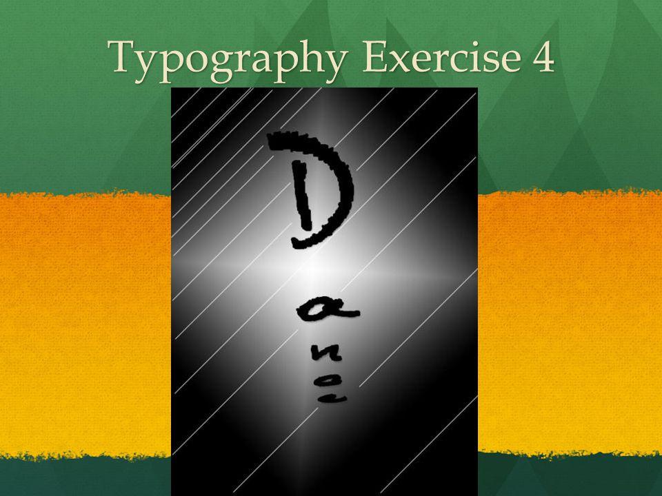 Typography Exercise 4