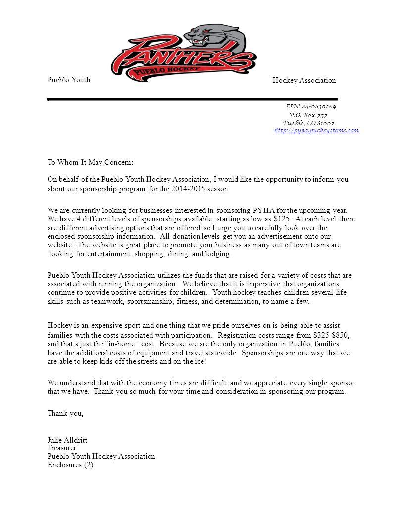 Pueblo Youth -. Hockey Association EIN: 84-0830269 P.O. Box 757 Pueblo, CO 81002 http://pyha.pucksystems.com To Whom It May Concern: On behalf of the