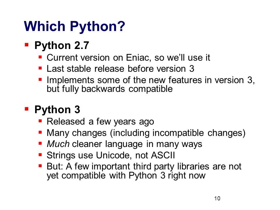 10 Which Python.