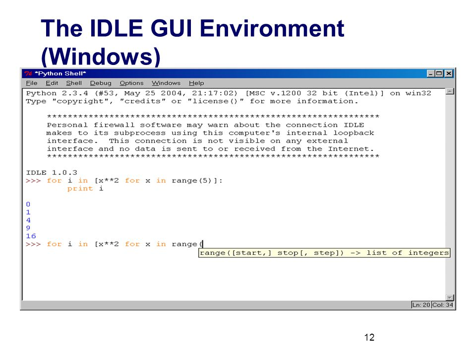 12 The IDLE GUI Environment (Windows)