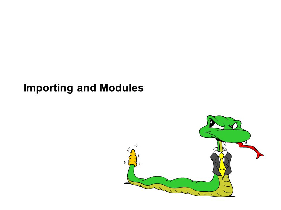 Importing and Modules