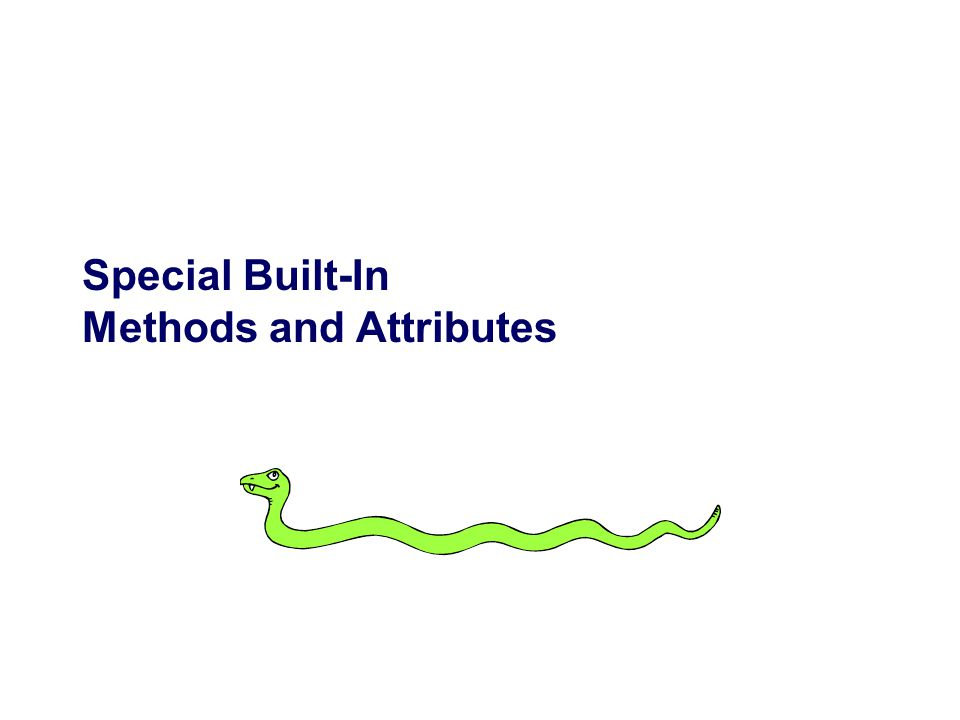 Special Built-In Methods and Attributes