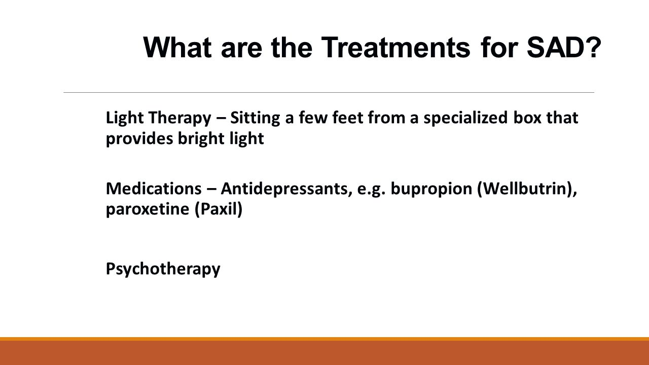 What are the Treatments for SAD.