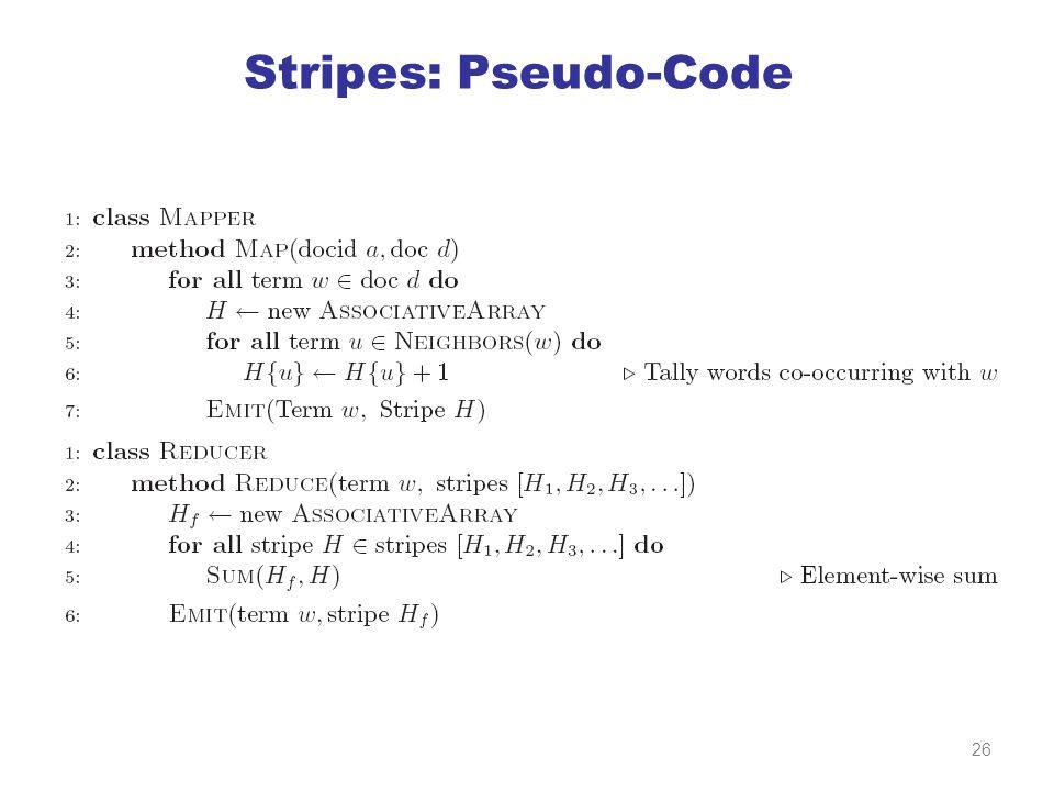 Stripes: Pseudo-Code 26