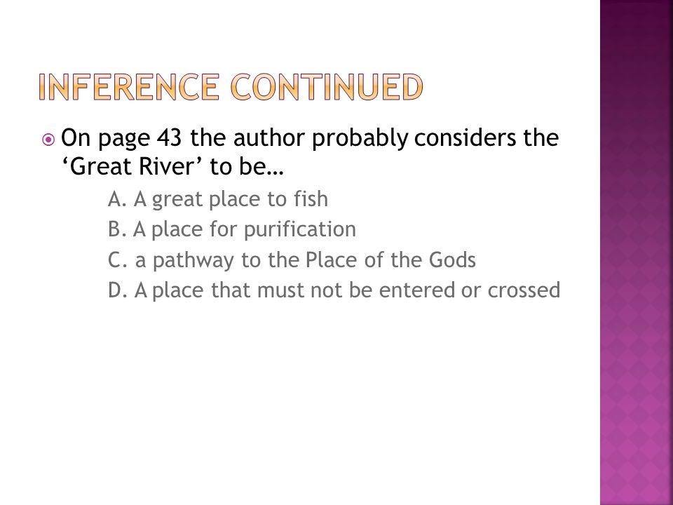  On page 43 the author probably considers the 'Great River' to be… A.