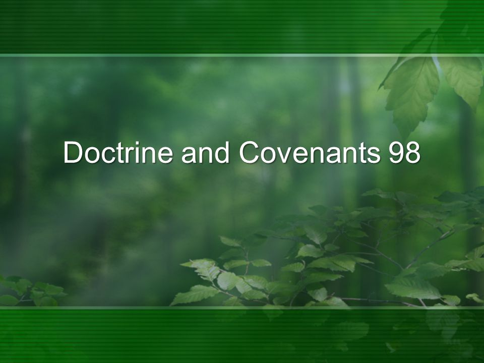 Doctrine and Covenants 98