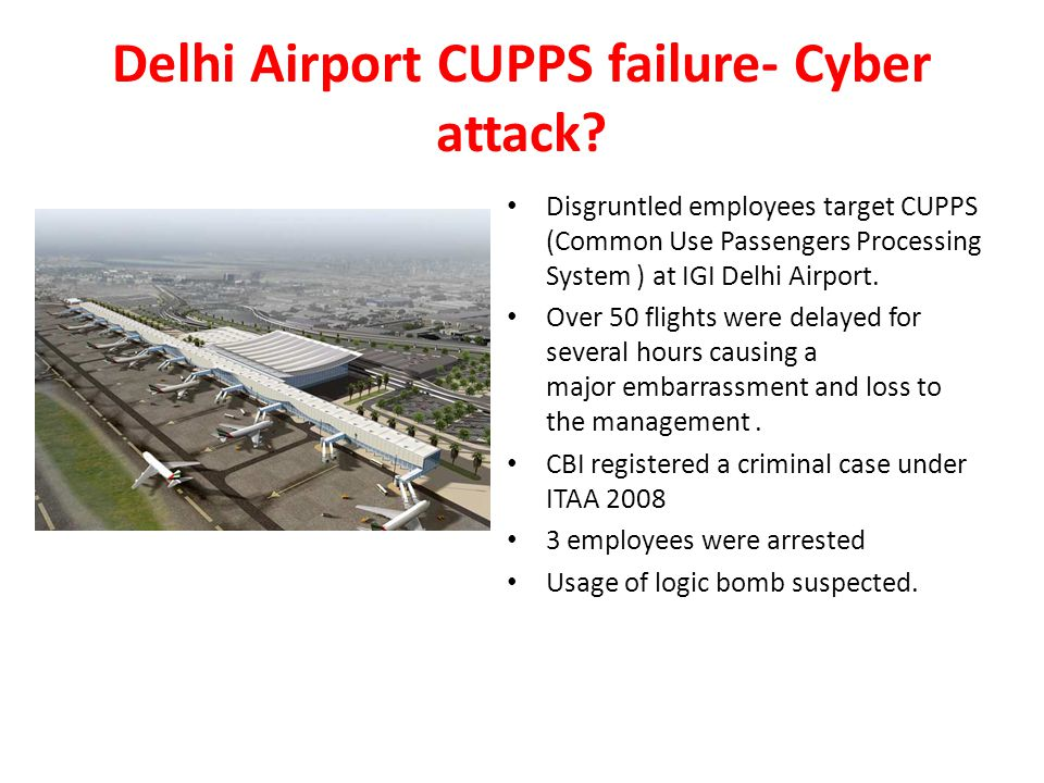 Delhi Airport CUPPS failure- Cyber attack? Disgruntled employees target CUPPS (Common Use Passengers Processing System ) at IGI Delhi Airport. Over 50