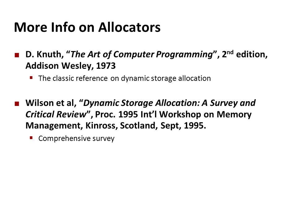 More Info on Allocators D.