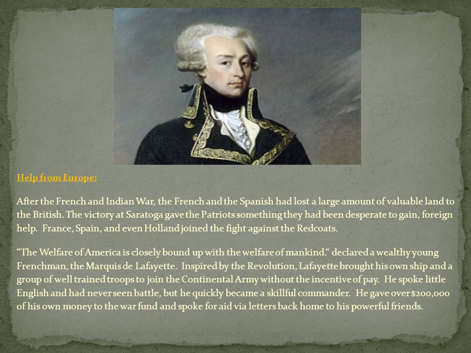 Help from Europe: In February 1778 another European came to serve heroically under Washington.