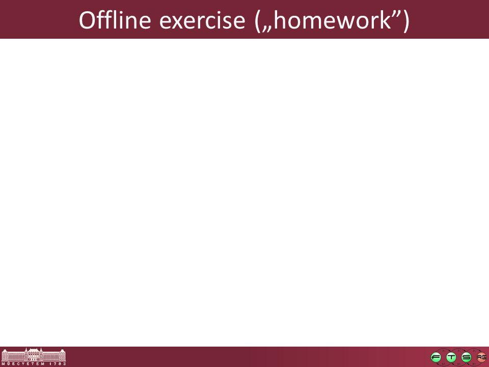 """Offline exercise (""""homework )"""