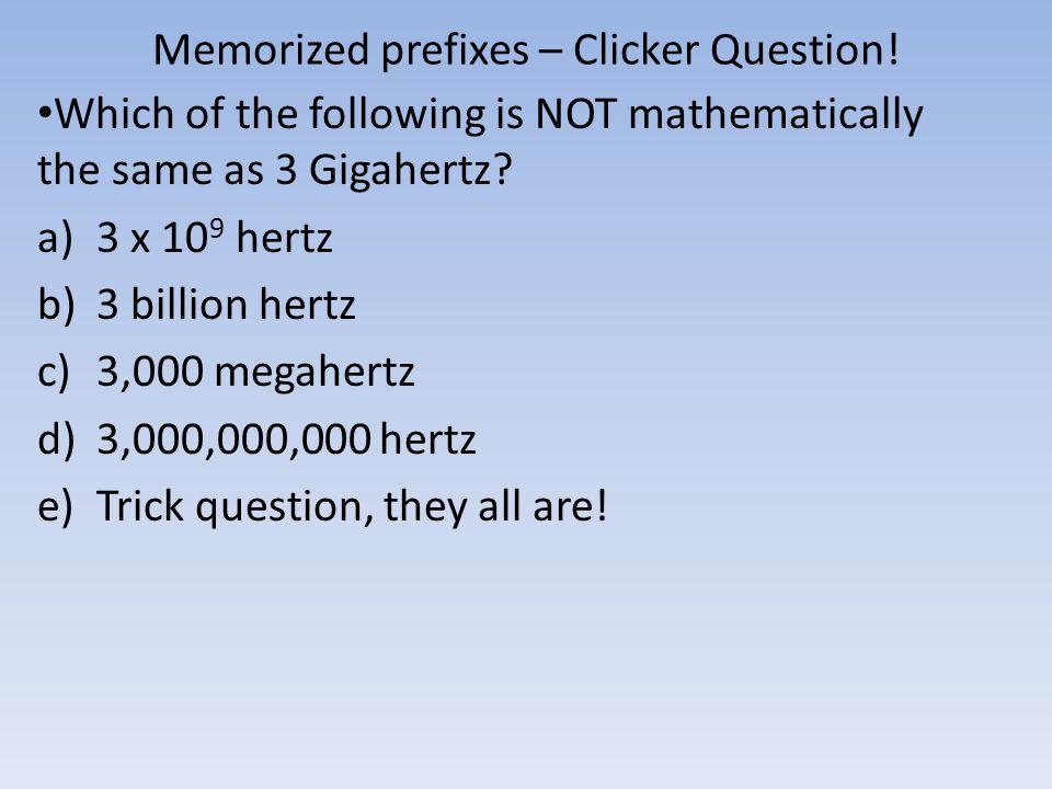 Memorized prefixes – Clicker Question.