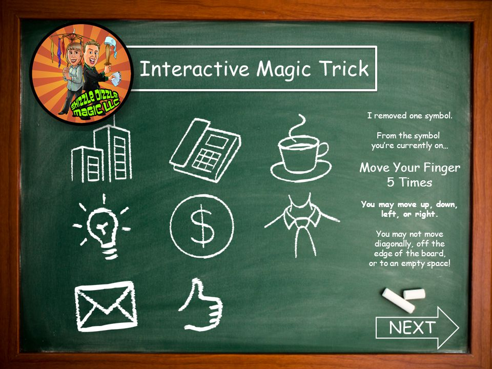 Interactive Magic Trick I removed another symbol.