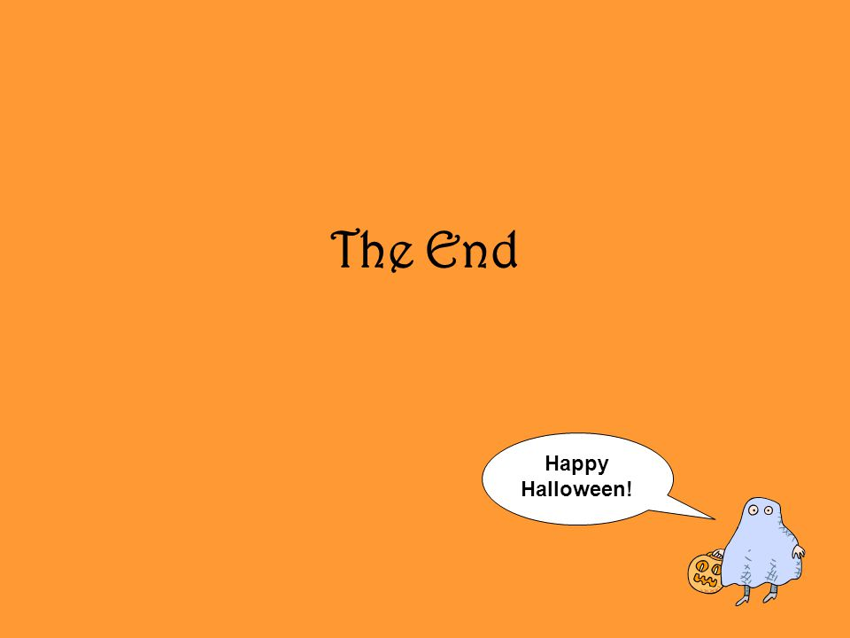 The End Happy Halloween!