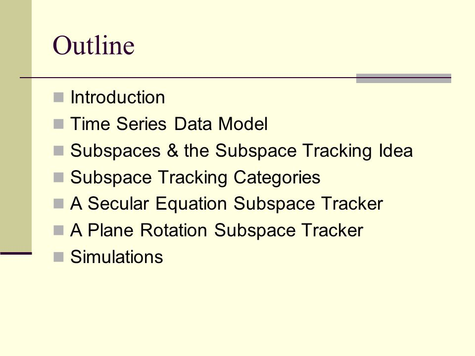 Data Model The time-series model for a sum of complex sinusoids in noise may be written This time series may be placed in the vector form And in a matrix form Type.