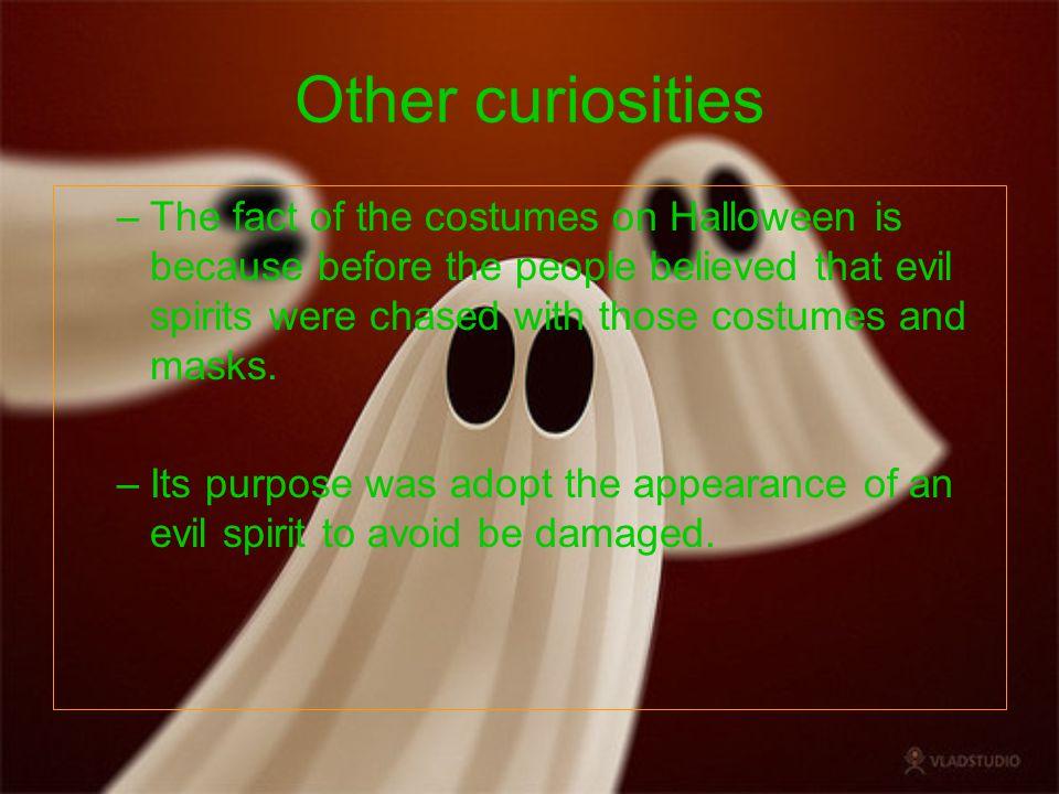 Webgrafia http://www.aciprensa.com/controversias/h alloween.htmhttp://www.aciprensa.com/controversias/h alloween.htm http://es.wikipedia.org/wiki/Halloween#Hist oriahttp://es.wikipedia.org/wiki/Halloween#Hist oria