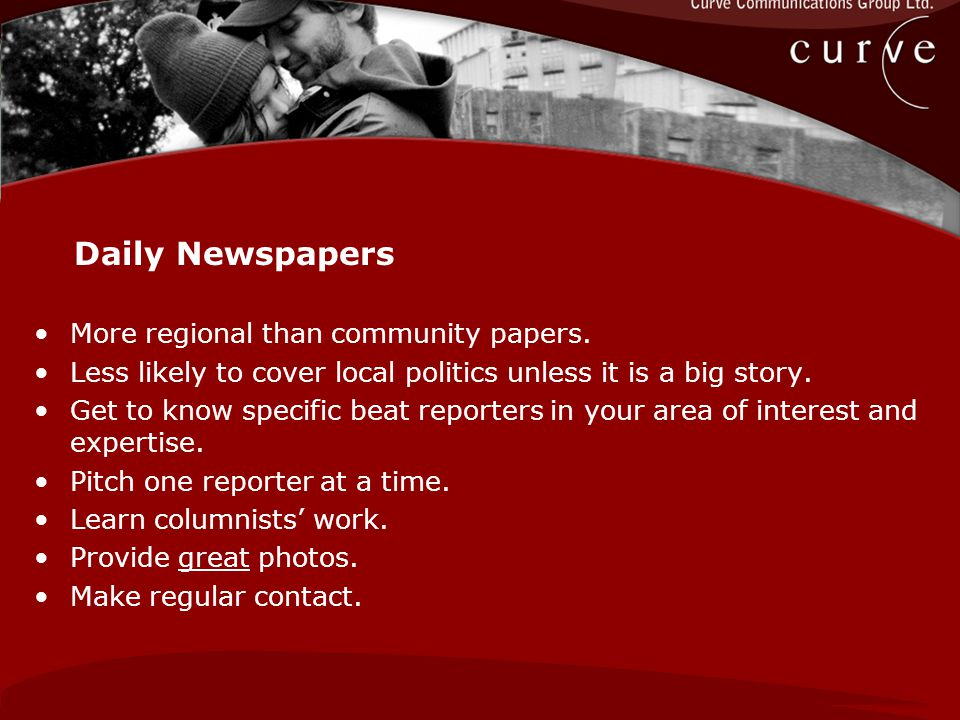 More regional than community papers. Less likely to cover local politics unless it is a big story.