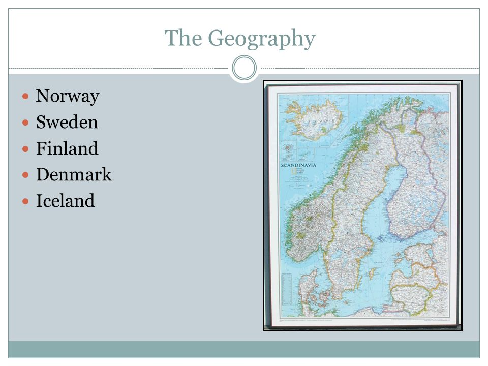The Geography Norway Sweden Finland Denmark Iceland