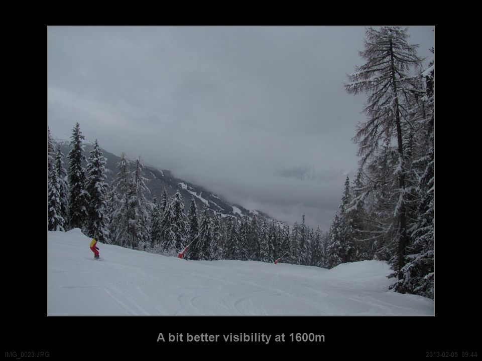 A bit better visibility at 1600m IMG_0023.JPG2013-02-05 09:44
