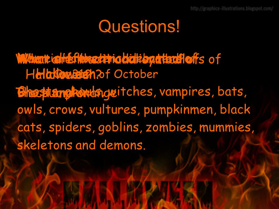 Questions. When is Halloween celebrated.