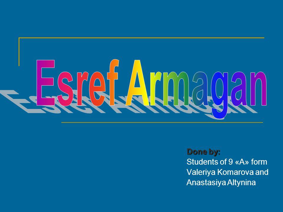Done by: Students of 9 «А» form Valeriya Komarova and Anastasiya Altynina