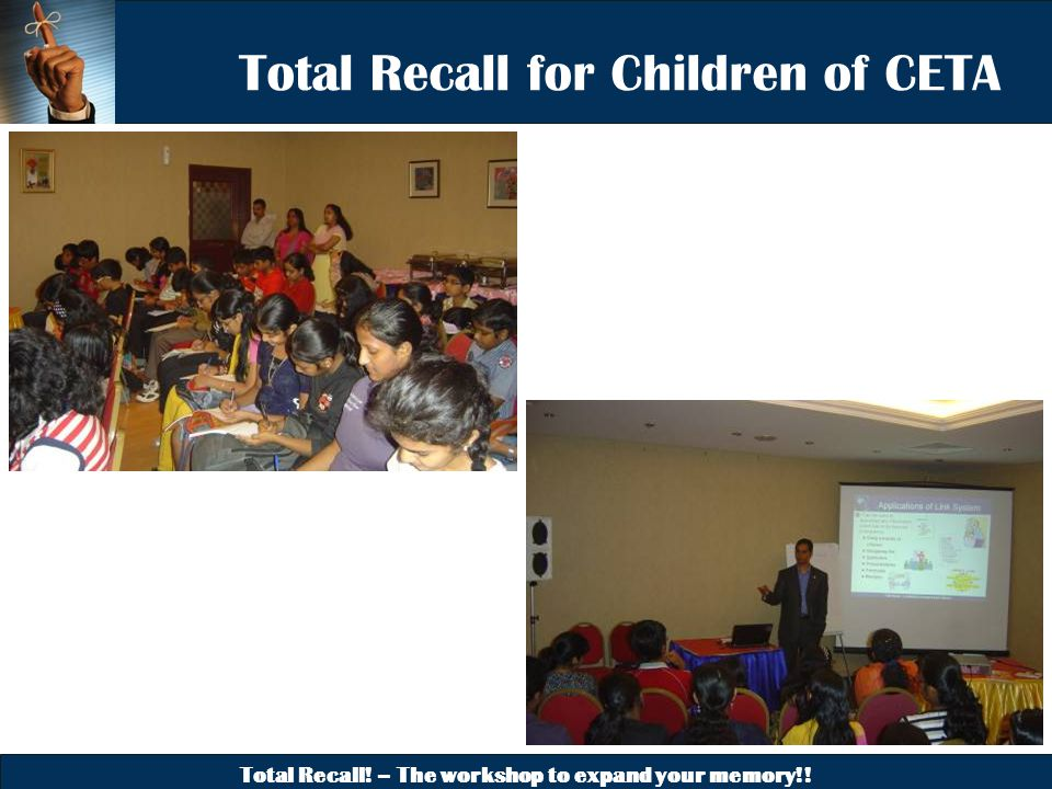 Total Recall! – The workshop to expand your memory!! Total Recall for Children of CETA