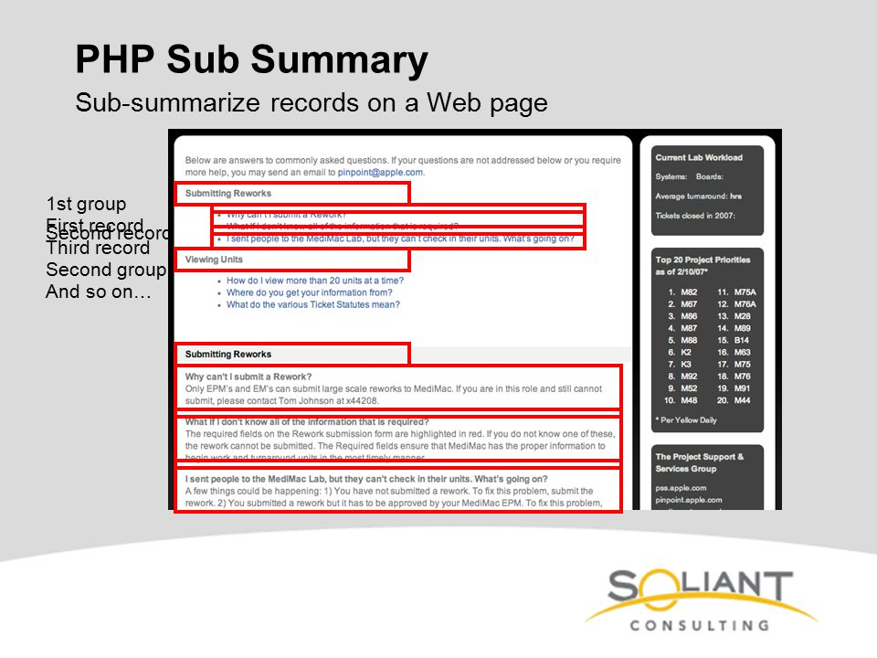 PHP Sub Summary Sub-summarize records on a Web page 1st group First record Second record Third record Second group And so on…
