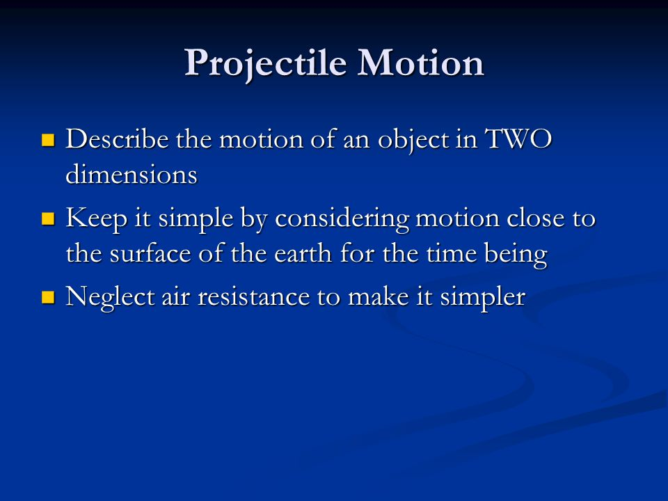 Projectile Motion The ball is in free fall vertically and moves at constant speed horizontally!!!