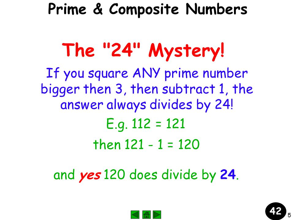 6 Aliens know primes !? 42 Prime & Composite Numbers