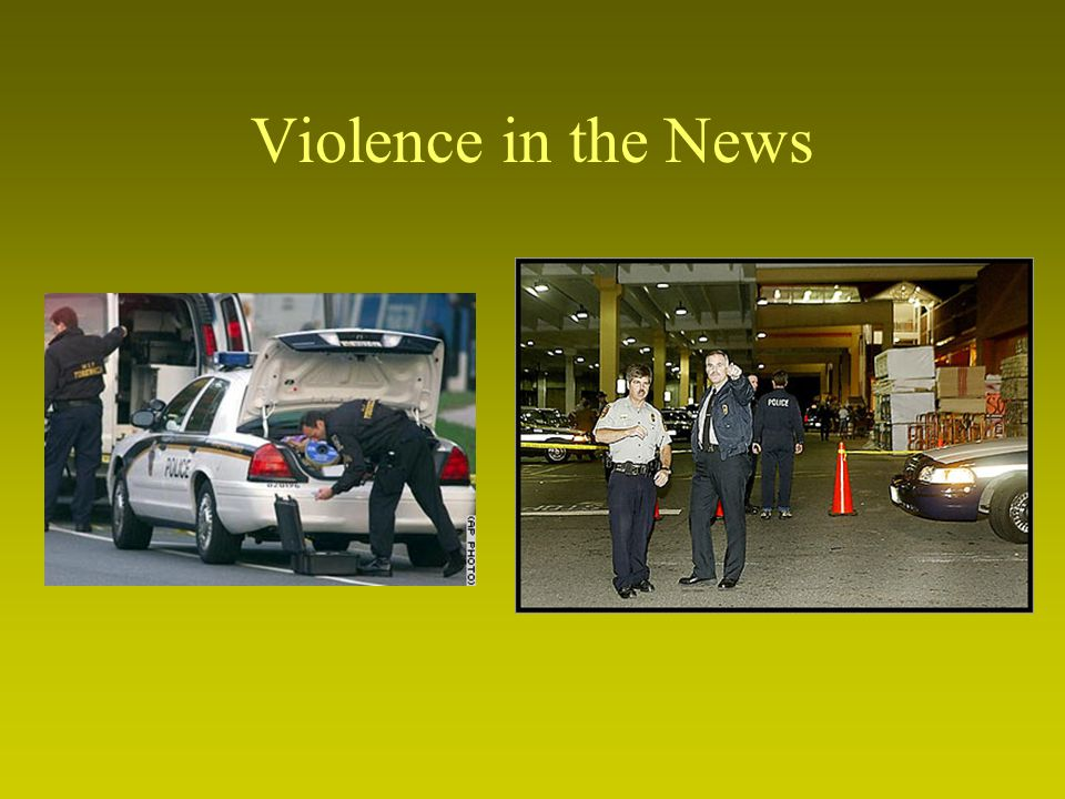 Violence in the News