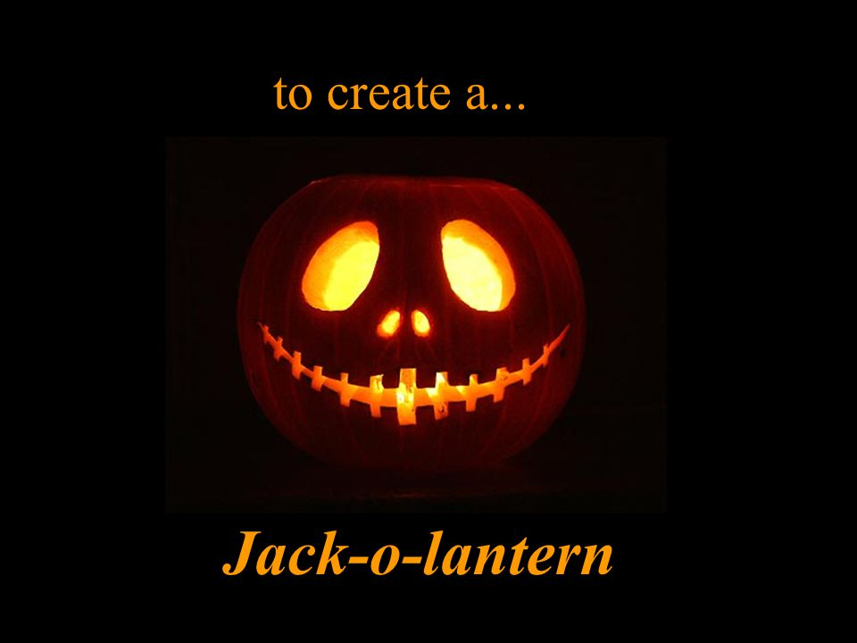One very popular Halloween decoration is made using a knife... and a candle... a pumpkin...