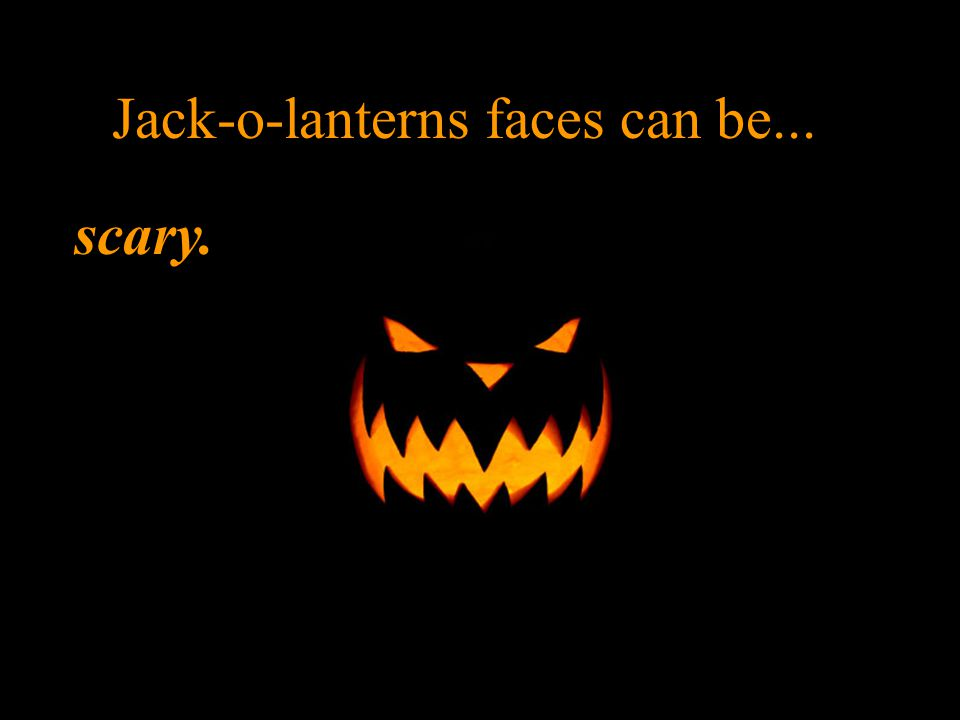 Jack-o-lanterns faces can be... funny.