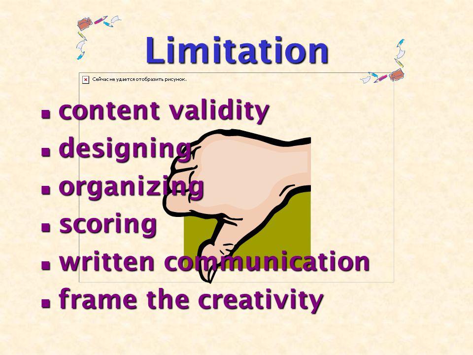 Limitation content validity content validity designing designing organizing organizing scoring scoring written communication written communication frame the creativity frame the creativity