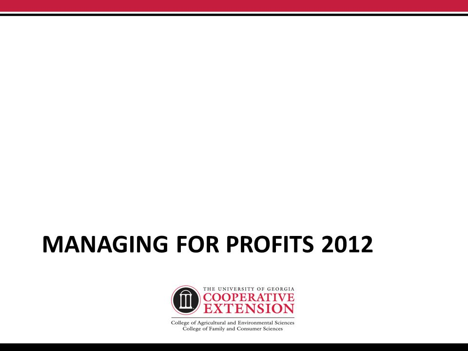 MANAGING FOR PROFITS 2012