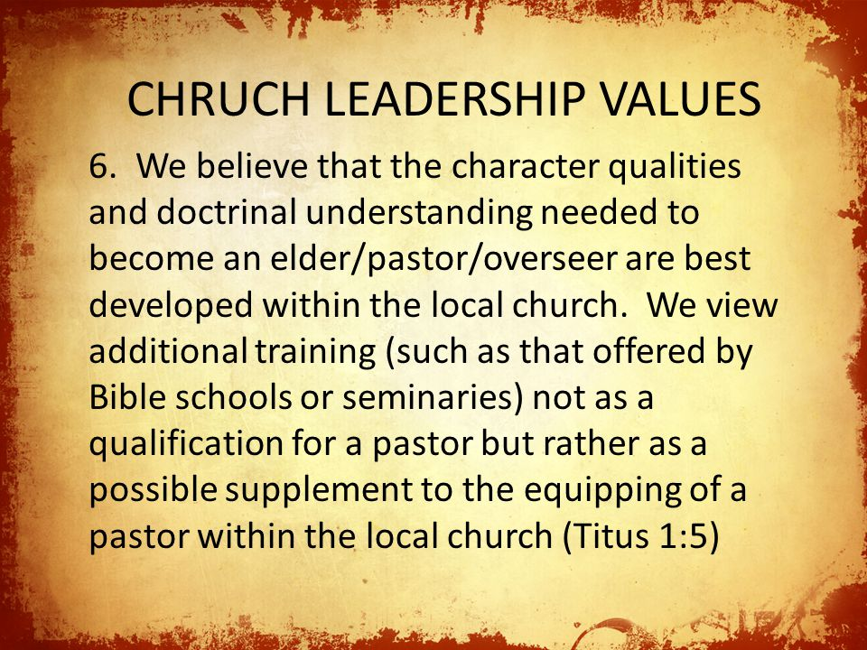 CHRUCH LEADERSHIP VALUES 6.