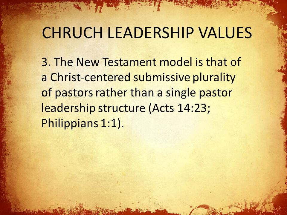 CHRUCH LEADERSHIP VALUES 3.