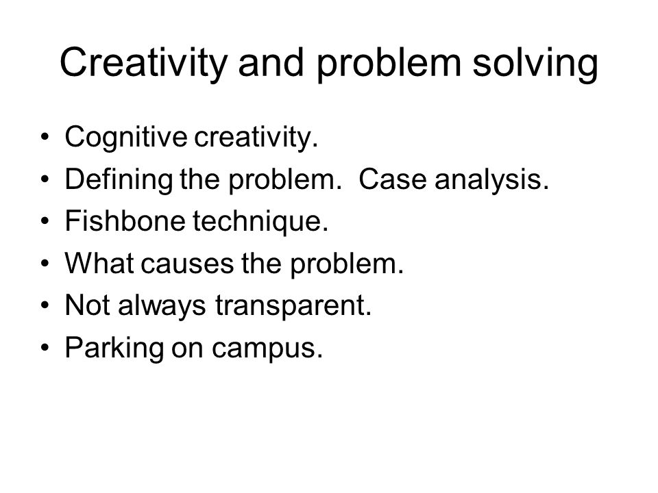 Creativity and problem solving Cognitive creativity.