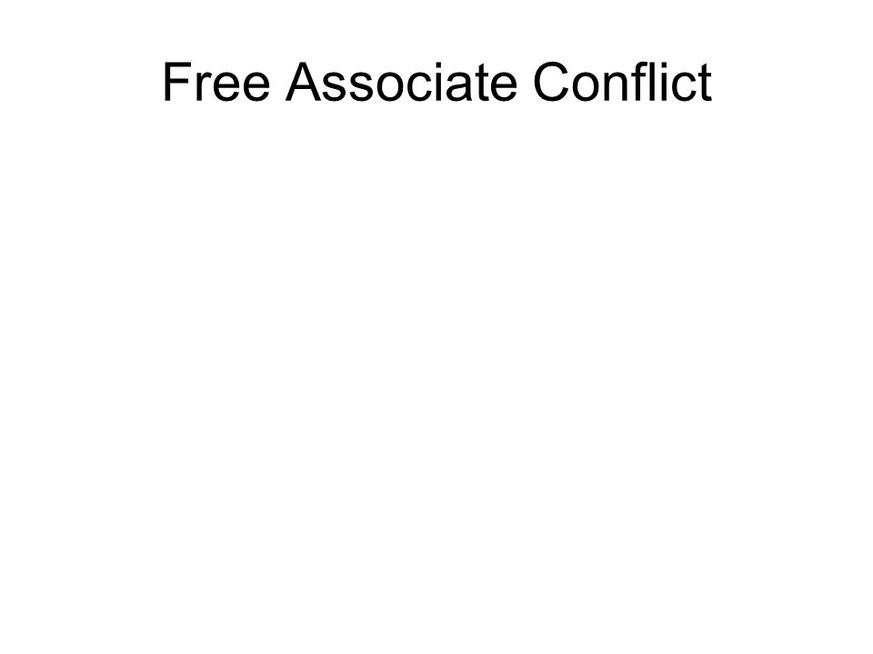 Free Associate Conflict