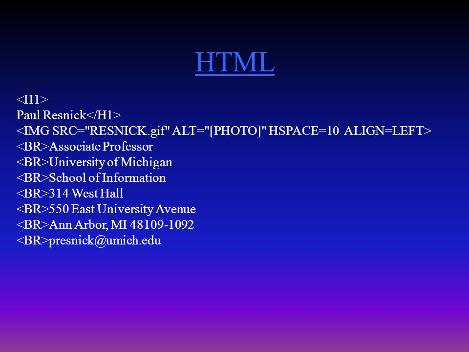 HTML Paul Resnick Associate Professor University of Michigan School of Information 314 West Hall 550 East University Avenue Ann Arbor, MI 48109-1092 presnick@umich.edu