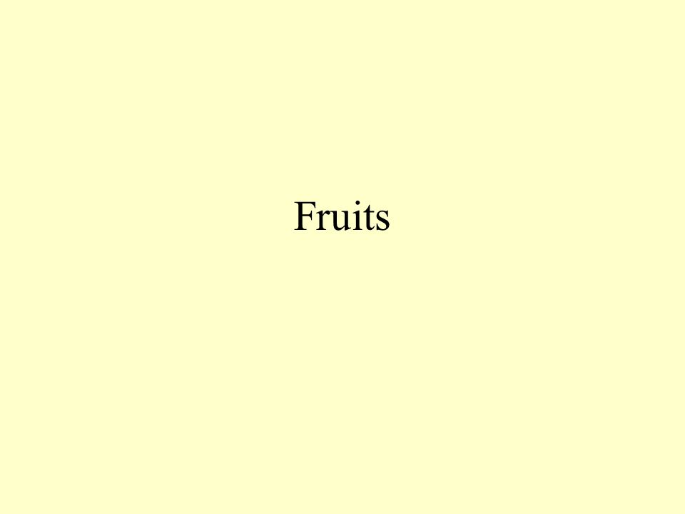 Fruit Classifications Fruits are divided into groups according to physical characteristics The six groups are BERRIES CITRUS DRUPES MELONS POMES EXOTICS/TROPICALS