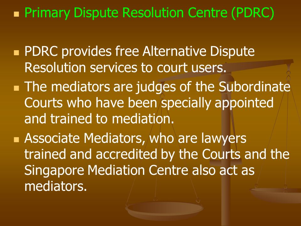 Primary Dispute Resolution Centre (PDRC) PDRC provides free Alternative Dispute Resolution services to court users.