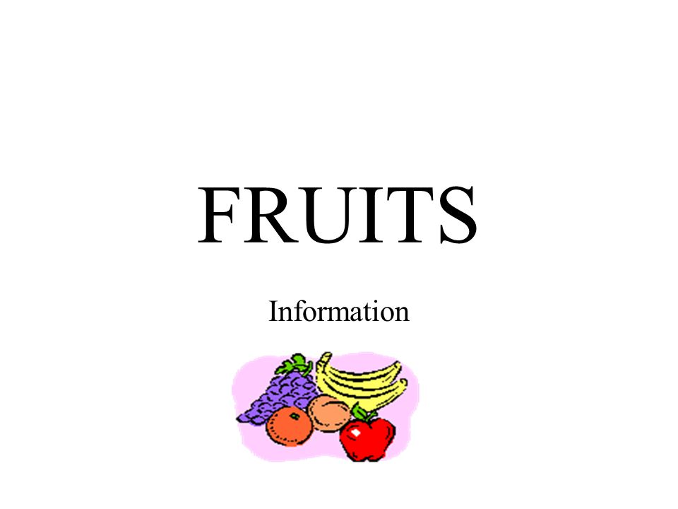 FRUITS Information