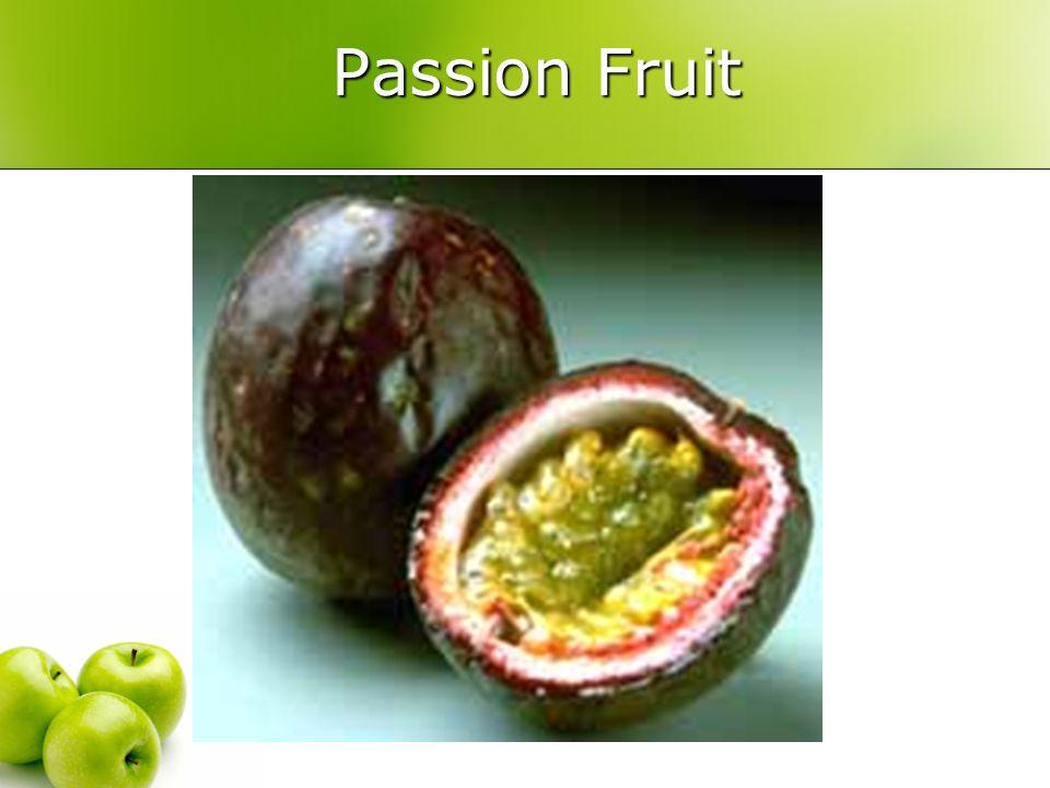 Passion Fruit Passion Fruit