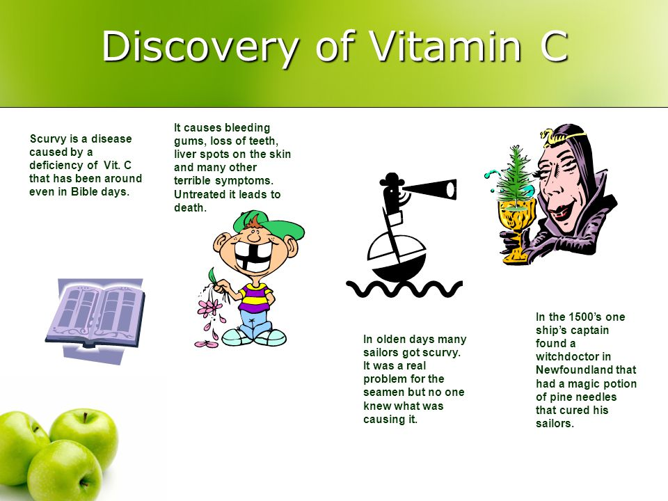 Discovery of Vitamin C Scurvy is a disease caused by a deficiency of Vit. C that has been around even in Bible days. It causes bleeding gums, loss of