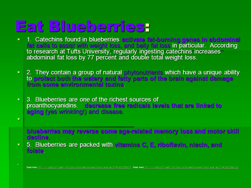 Eat Blueberries:  1.